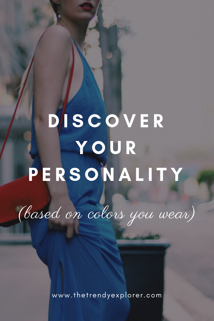 Discover Your Personality Based on Colors You Wear