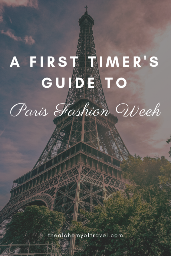 first timer's guide to Paris Fashion Week